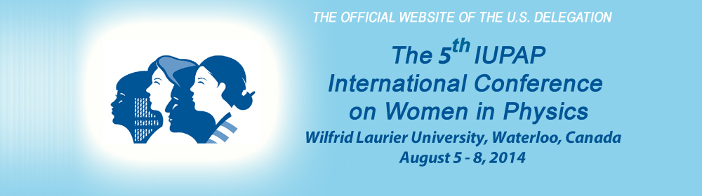5th International Conference on Women in Physics:  U.S. Delegation